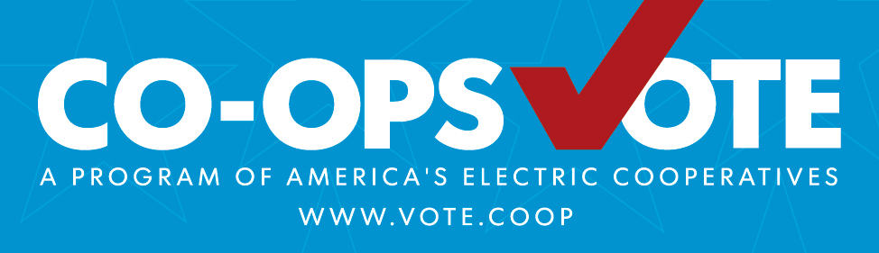 Co-ops Vote: A program of America's Electric Copperatives www.vote.coop